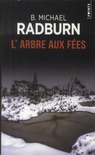 B-Michael Radburn - L'arbre aux fées.