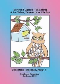 B. Ogerau-solacroup - Anaïs et la Petite Chouette.