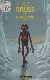 B. R. Bruss - Le Grand Kirn.