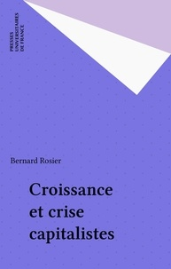 B Rosier - Iad - croissance et crise capitalistes.