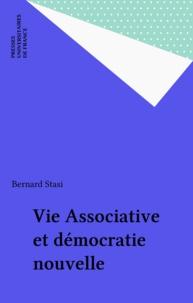B Stasi - Vie associative et démocratie nouvelle.