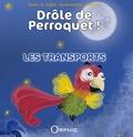 B Taglia et Ketty Bunch - Les transports.