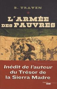 B Traven - L'armée des pauvres.