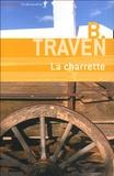 B Traven - La charrette.