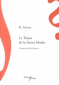 B Traven - Le Trésor de la Sierra Madre.