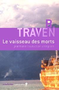 B Traven - Le vaisseau des morts.