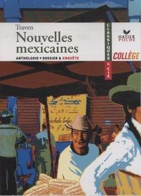B Traven - Nouvelles mexicaines.