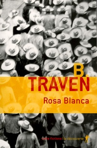 B Traven - Rosa Blanca.