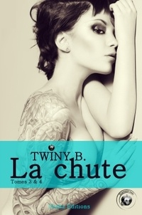 B Twiny - La Chute Tomes 3 et 4 : .