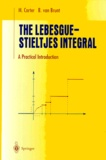 B Van Brunt et M Carter - The Lebesgue-Stieltjes Integral. - A Practical Introduction.