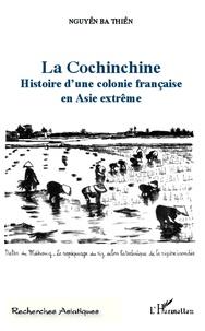 La Cochinchine - Histoire dune colonie française en Asie extrême.pdf