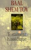 Baal Shem Tov - Testament hassidique.