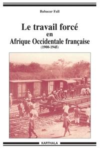 Le travail forcé en Afrique Occidentale française (1900-1946).pdf