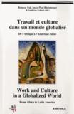 Babacar Fall et Ineke Phaf-Rheinberger - Travail et culture dans un monde globalisé - De l'Afrique à l'Amérique latine.