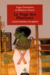 Babacar Khane et Yogis Geneviève - Le Yoga des Pharaons - L'éveil intérieur du sphinx.