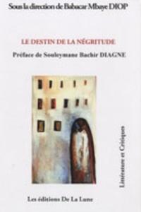 Babacar Mbaye Diop - Le destin de la négritude.
