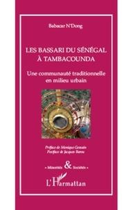 Babacar N'dong - Les Bassari du Sénégal à Tambacounda - Une communauté traditionnelle en milieu urbain.