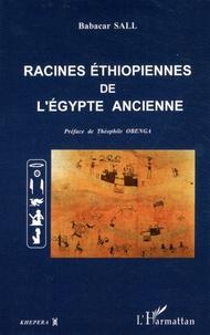 Babacar Sall - Racines éthiopiennes de l'Egypte ancienne.