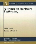 Babak Falsafi et Thomas-F Wenisch - A Primer on Hardware Prefetching.