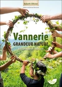 Babeth Ollivier - Vannerie grandeur nature, buissonnière et collective - Quand le végétal lie les humains.