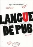 Babette Auvray-Pagnozzi - Langue de pub - Le kit de survie du publicitaire.