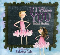 Babette Cole - If I were you.