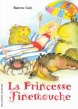 Babette Cole - La princesse Finemouche.
