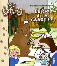 Babette Cole - Le cri de la carotte.