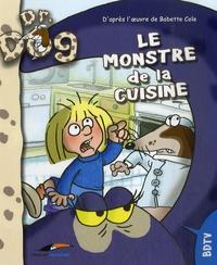 Babette Cole et Jérôme Eho - Le monstre de la cuisine.