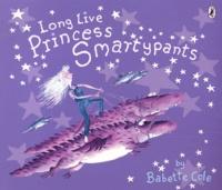 Babette Cole - Long Live Princess Smartypants.