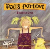 Babette Cole - Poils partout.