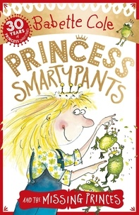 Babette Cole - Princess Smartypants and the Missing Princes.
