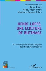 Babou Diène et Modou Fatah Thiam - Henri Lopes, une écriture de butinage.