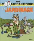 Babouse - Les 40 commandemants du jardinage.