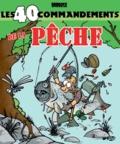 Babouse - Les 40 commandements de la pêche.