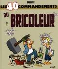 Babouse - Les 40 commandements du bricoleur.