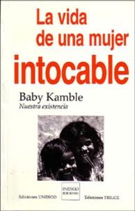 La vida de una mujer intocable - Nuestra existencia.pdf