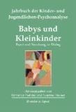 Babys und Kleinkinder - Praxis und Forschung im Dialog.