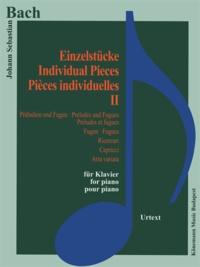Bach - Bach- Pièces individuelles II - Préludes et fugues, Fugues, Ricercari, Capricci, Aria variata - Partition.