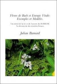 Bach - Fleurs de Bach et énergie vitale.