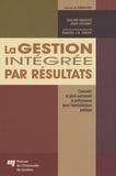 Bachir Mazouz et Jean Leclerc - La gestion intégrée par résultats - Concevoir et gérer autrement la performance dans l'Administration publique.