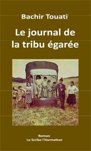 Le journal de la tribu égarée - Bachir Touati pdf epub