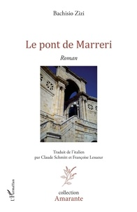 Bachisio Zizi - Le pont de Marreri.
