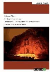 Backpacker unterwegs: Arabien - Der Weltreise erster Teil: Ägypten, Jordanien und Syrien.
