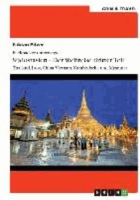 Backpacker unterwegs: Südostasien - Der Weltreise dritter Teil: Thailand, Laos, China, Vietnam, Kambodscha und Myanmar - Thailand, Laos, China, Vietnam, Kambodscha und Myanmar.