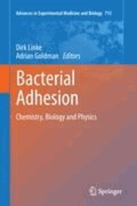 Dirk Linke - Bacterial Adhesion - Chemistry, Biology and Physics.
