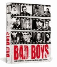 Bad Boys - Eine Hommage an die besten bösen Jungs der Welt.