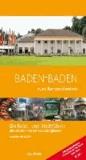 Baden-Baden zum Kennenlernen 2013/2014 - Ein Reise- und Stadtführer.