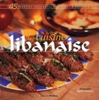 Badia Ghaddar - La cuisine libanaise.