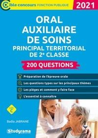 Badia Jabrane - 200 questions Oral Auxiliaire de soins principal territorial de 2e classe.